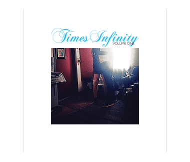 Times Infinity Volume One CD