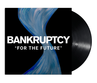 "BANKRUPTCY For The Future 12"" Vinyl"