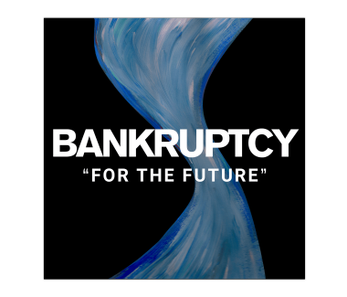 BANKRUPTCY For The Future Digital