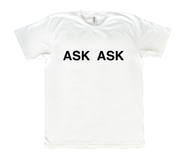 Unisex ASK ASK T-Shirt