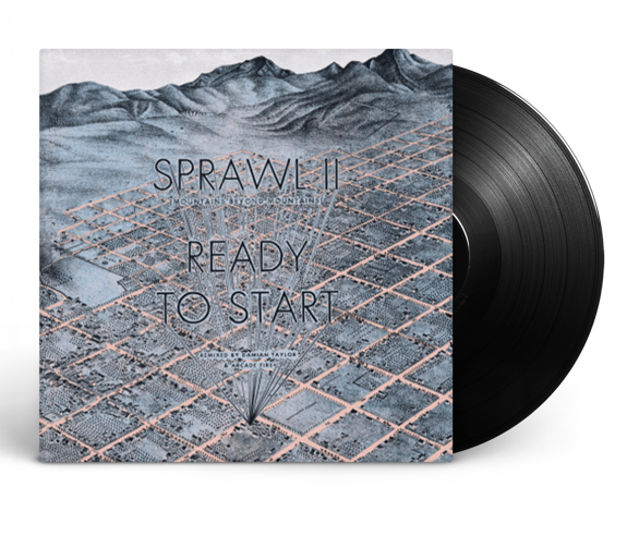 Sprawl II / Ready To Start Remixes
