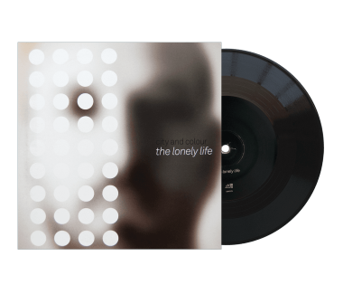 "The Lonely Life 7"" Vinyl (Black)"