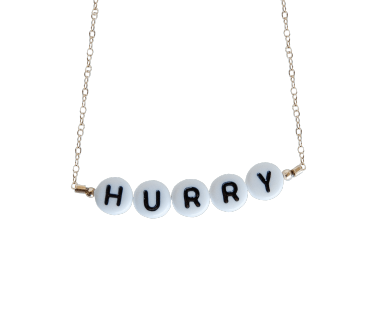 Hurry Necklace