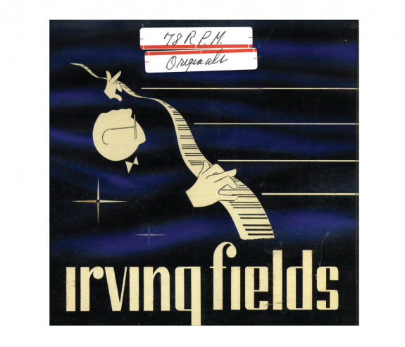 Irving Fields 78 R.P.M Originals