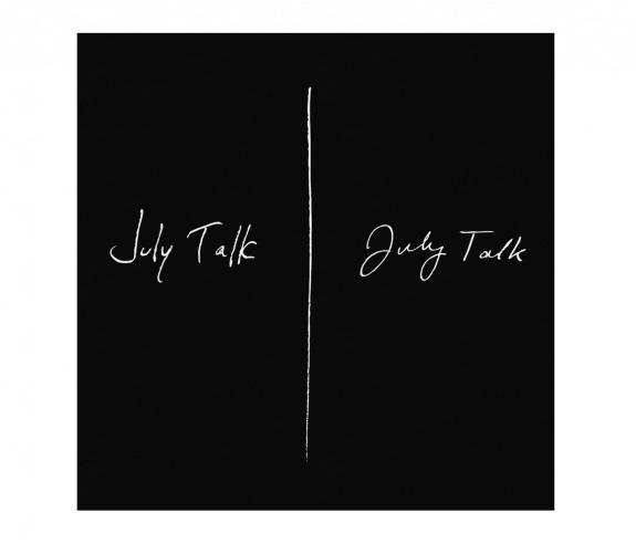 July Talk (Extended Edition)