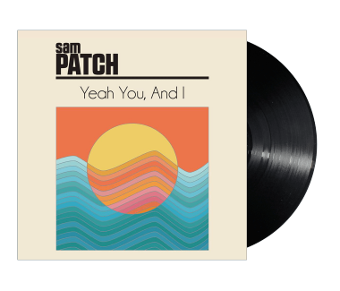 "Yeah You, And I 12"" Vinyl (includes free Patch)"
