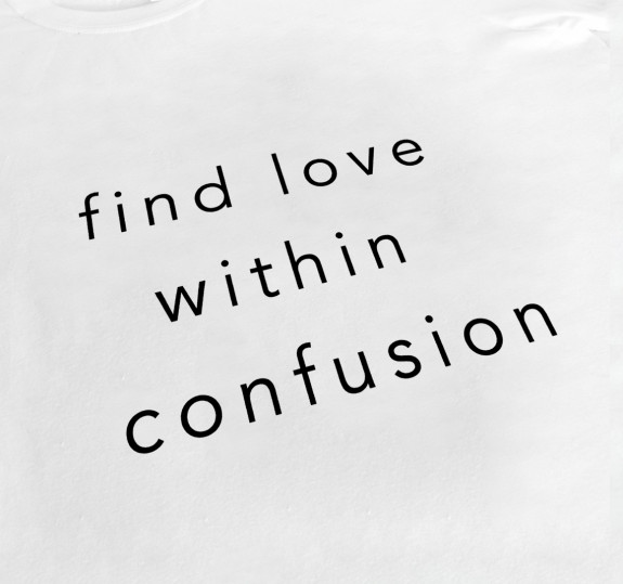 Women's Find Love Within Confusion T-Shirt