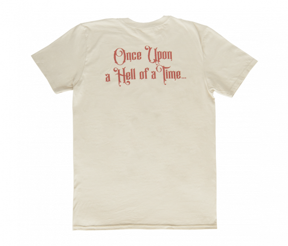 Once Upon a Hell of a Time T-Shirt
