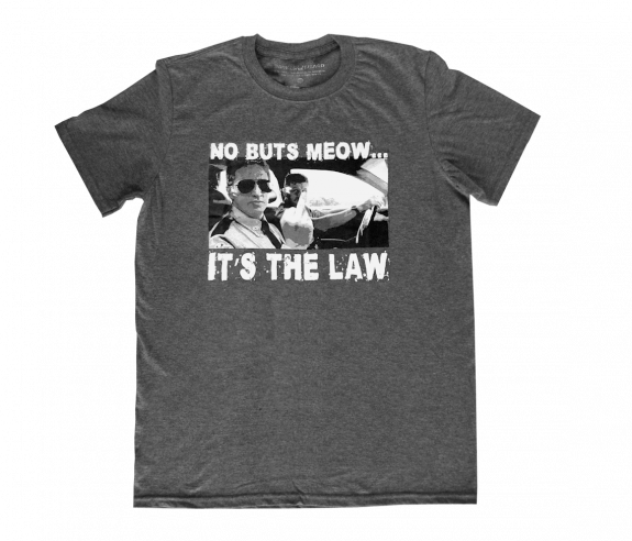 No Buts Meow T-Shirt