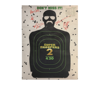 "Autographed ""Don't Miss It"" Super Troopers 2 Poster (18x24)"