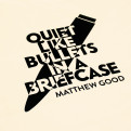 Quiet Like Bullets T-Shirt