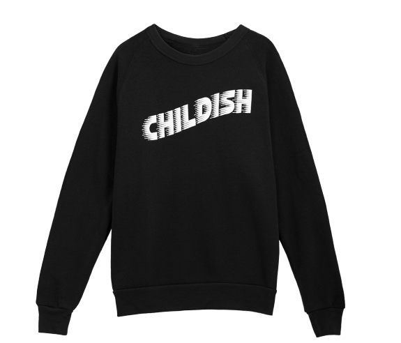 CHILDISH SWEATSHIRT