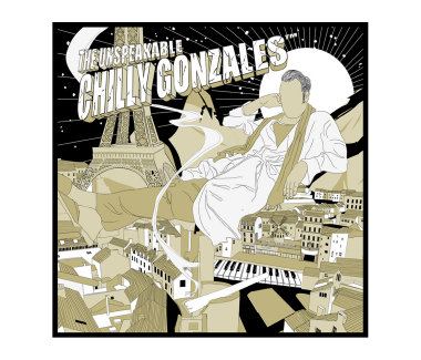 The Unspeakable Chilly Gonzales CD
