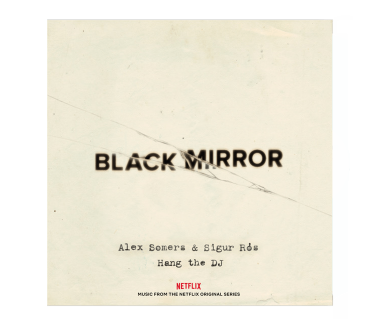 Black Mirror: Hang the DJ Digital