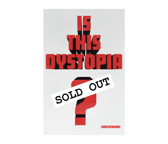 """Is This Dystopia?""Limited Edition Lyric Print"