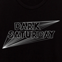 Dark Saturday White Print24 Hour Limited Edition Tee
