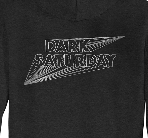 Dark Saturday Limited Edition Hoodie