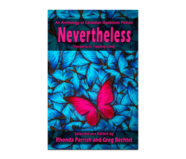 Nevertheless (Tesseracts Twenty-One) Book