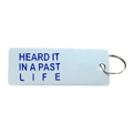 """Heard It In A Past Life"" Dog Tag Key Holder"