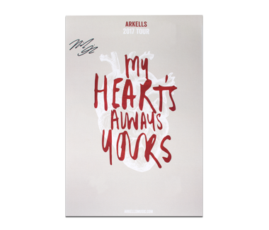 My Hearts Always Yours Poster (SIGNED)