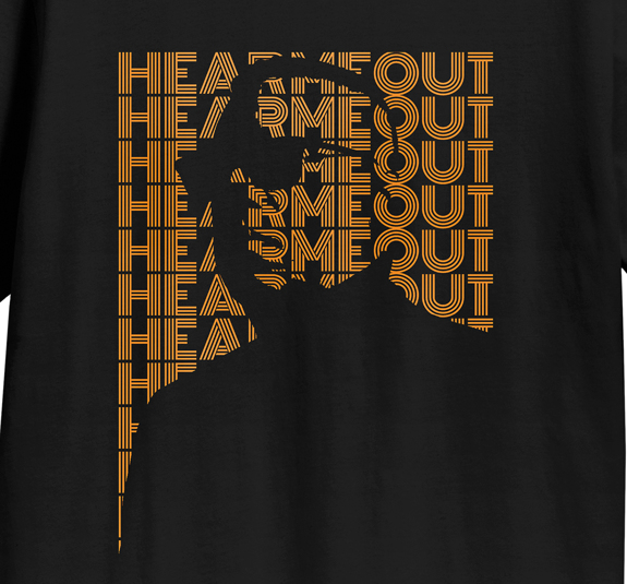 Hear Me Out T-Shirt