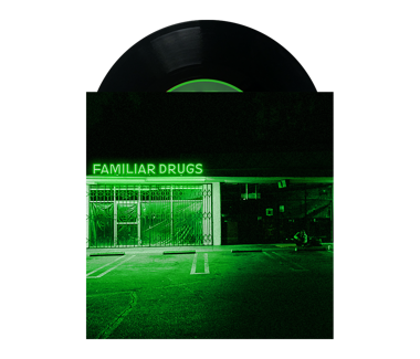 "Familiar Drugs 7"" Vinyl"