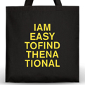 I am Easy To Find Tote Bag - Yellow