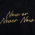 Now or Never Now Jacket + AOD Digital Download
