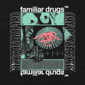 Familiar Drugs x Jeremy Dean