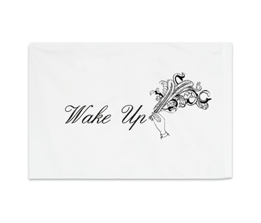 Wake Up Pillowcase