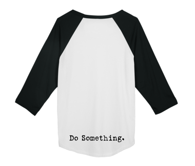 Do Something Baseball Longsleeve