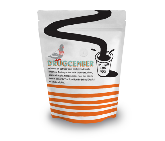 DrugCember Coffee (12 oz.) Net proceeds support THE FUND FOR THE SCHOOL DISTRICT OF PHILADELPHIA