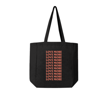 Love More Tote Bag