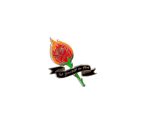 Set Yourself on Fire Rose Lapel Pin