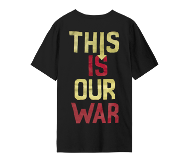 This Is Our War T-Shirt