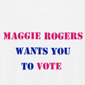 Maggie Rogers Wants You To Vote  T-Shirt + Button Bundle