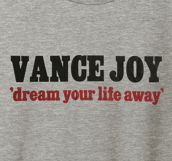 Dream Your Life Away T-Shirt
