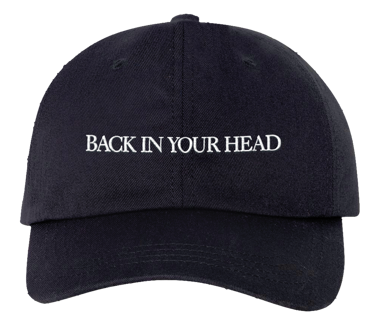 Back In Your Head Dad Hat