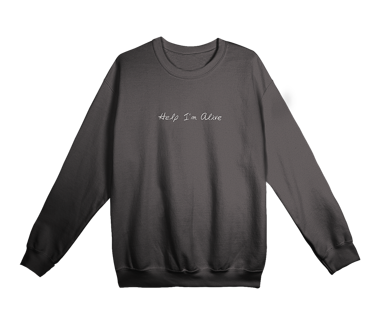 Help I'm Alive Embroidered Crewneck Limited Edition