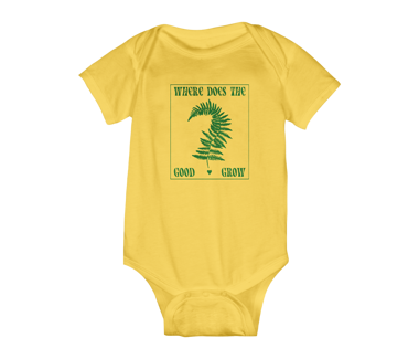 Where Does The Good Grow Baby Onesie