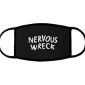 Nervous Wreck Mask