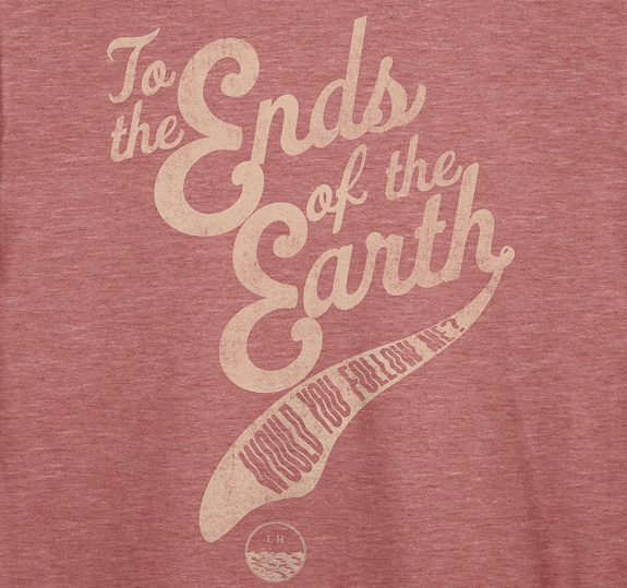 Women's To The Ends Of The Earth T-Shirt